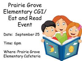 Prairie Grove Elementary CGI/ Eat and Read Event