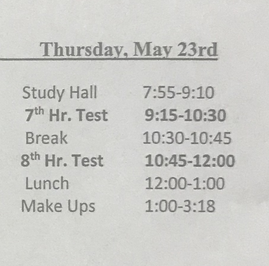 Semester Test Schedule 5/23/19