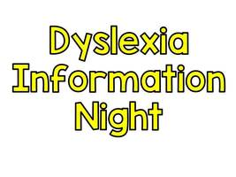 Dyslexia Information Night